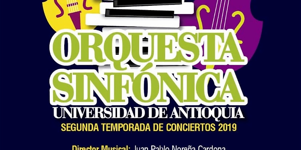 Orquesta Sinfónica Universidad de Antioquia