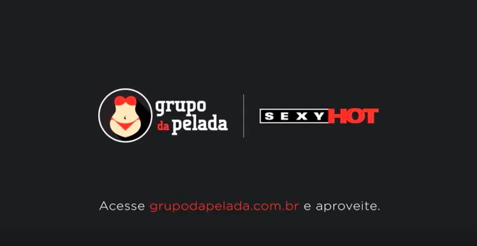 Grupo da Pelada - Sexy Hot