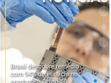 Brasil descobre remédio com 94% de eficácia no combate à Covid-19