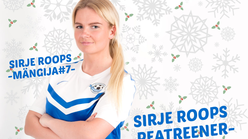 SUUR JÕULUINTERVJUU – naiskonna uus peatreener Sirje Roops