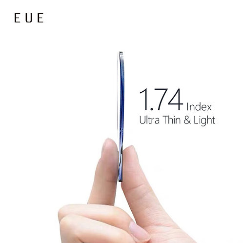 EUE 1.74AS Index Ultra Thin and Light Lenses