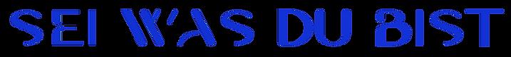 SEI-WAS-DU-BIST-02.png