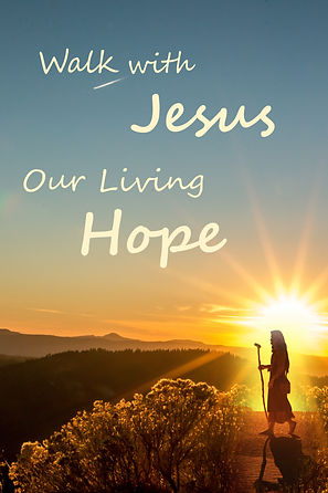 2020-2021 Walk With Jesus Our Living Hop