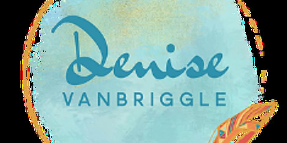 Denise VanBriggle Event - Details coming soon