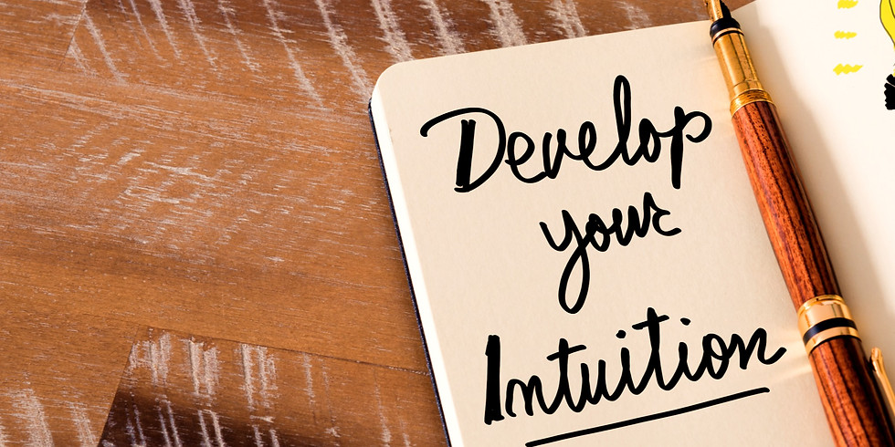 Developing Your Personal Intuition - Level 1