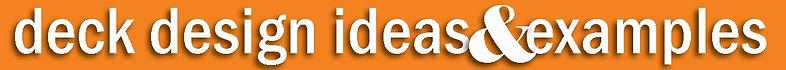 Deck Design Ideas & Examples