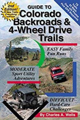 Colorado Backroads & 4-Wheel-Drive Trails Guide