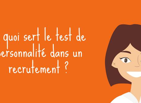 A quoi sert le test de personnalité dans un recrutement?