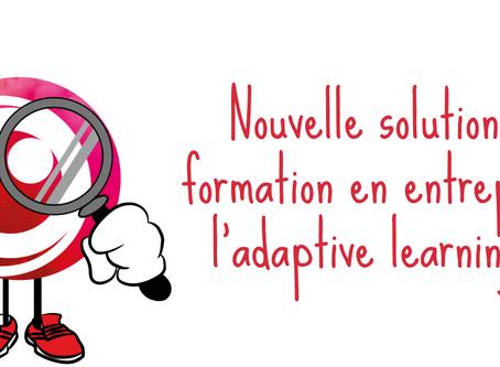 Solution De Formation En Entreprise : l'Adaptive Learning