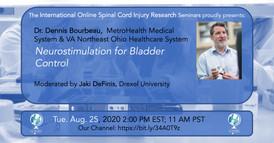 Dr. Dennis Bourbeau - Neurostimulation For Bladder Control