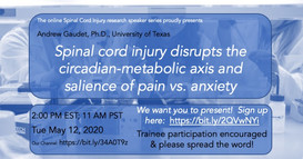 Dr. Andrew Gaudet - Spinal cord injury disrupts the circadian-metabolic axis and salience of pain vs. anxiety