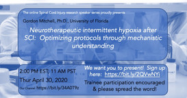 Dr. Gordon Mitchell - Neurotherapeutic intermittent hypoxia after SCI: Optimizing protocols through mechanistic understanding