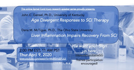 Dr. John Gensel - Age Divergent Response to SCI Therapy        Dr. Dana McTigue - Liver Inflammation Impairs Recovery From SCI
