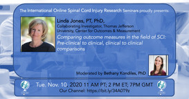 Dr. Linda Jones - Comparing outcome measures in the field of SCI: Pre-clinical to clinical, clinical to clinical comparison