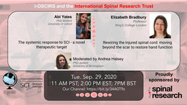 Dr. Elizabeth Bradbury- Rewiring the injured spinal cord: moving beyond the scar to restore hand function; Abi Yates- The systemic response to SCI - a novel therapeutic target.