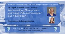 Dr Megan R. Detloff - Misunderstanding Macrophages: Examining DRG Macrophages In SCI Induced Pain