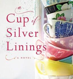 A Cup of Silver Linings by Karen Hawkins