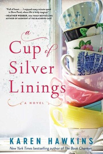 A Cup of Silver Linings by Karen Hawkins: Release July 6