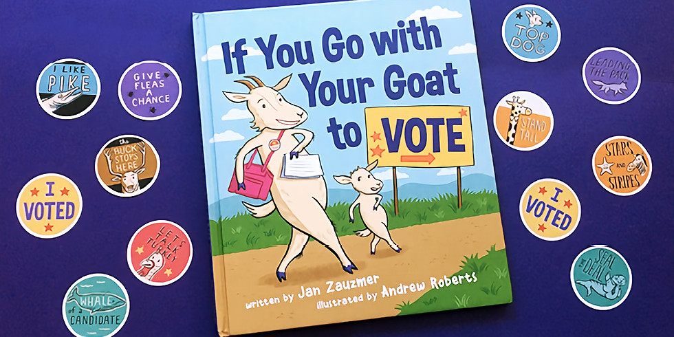 Go With Your Goat to Vote-Story Time 11/4
