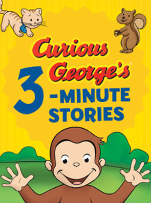 Curious George 3 Minute Stories