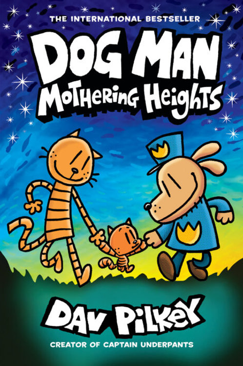 Dog Man Mothering Heights Pre-Order