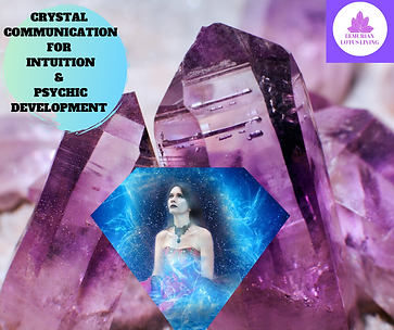 CRYSTAL COMMUNICATION FOR INTUITION & PS