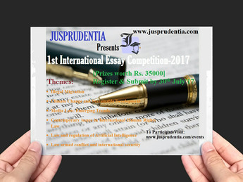 Jusprudentia Presents 1st International Essay Competition 2017 [Prizes worth Rs. 35000 INR]