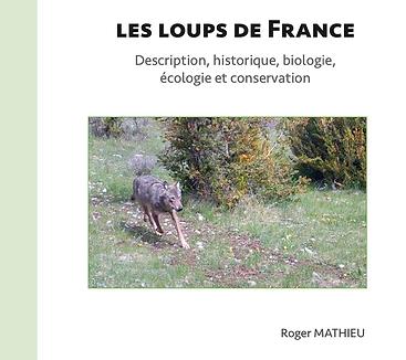 Mathieu R. (2020) Les loups de France -