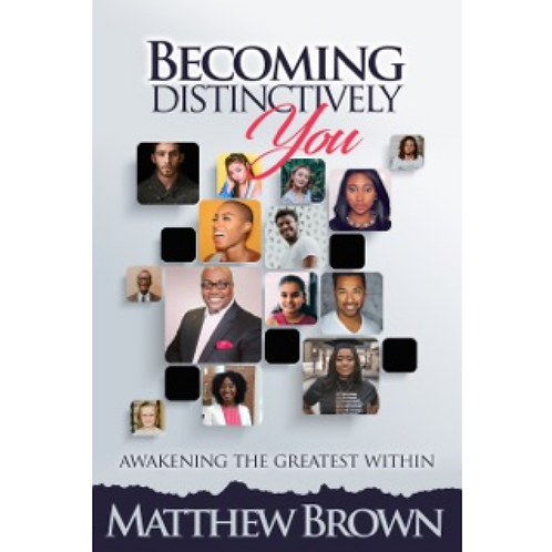 Becoming Distinctively You: Awakening The Greatness Within