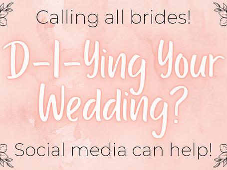 DIY Wedding Tips Using Social Media