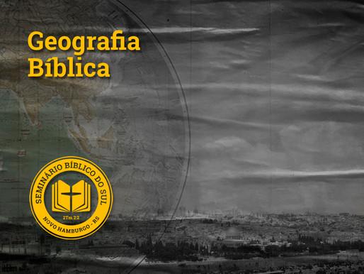 Um convite para disciplina: Geografia Bíblica