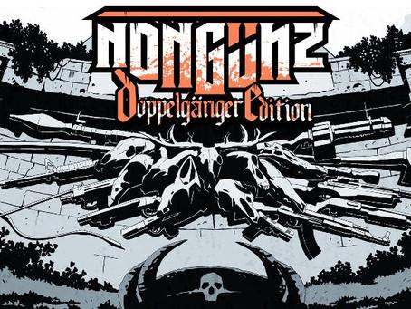 Nongunz: Doppelganger Edition erscheint im nächsten Monat