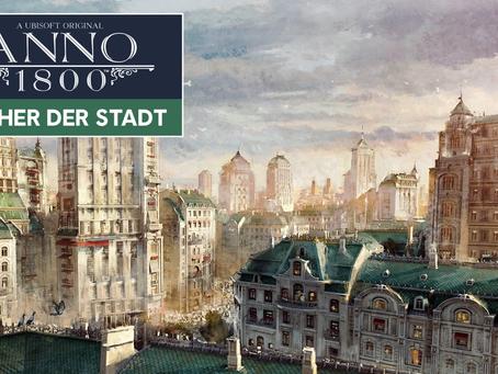 ANNO 1800: Dächer der Stadt DLC ab jetzt verfügbar