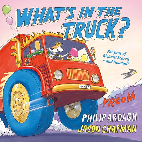 What's in the Truck? - Philip Ardagh