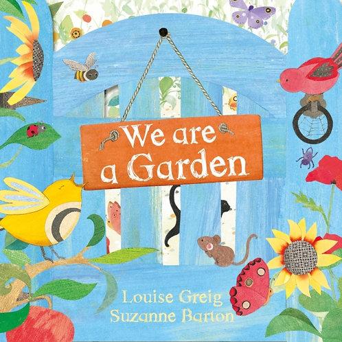 We are a Garden - Louise Greig