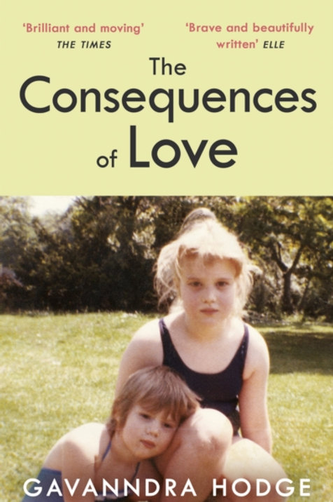 The Consequences of Love - Gavanndra Hodge
