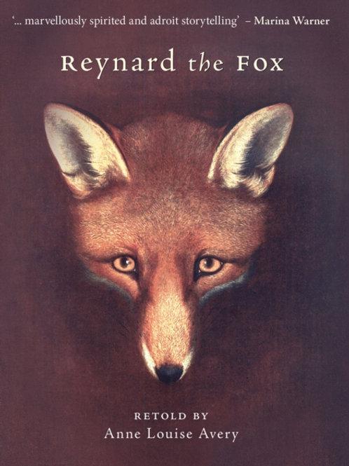 Reynard the Fox - Anne Louise Avery