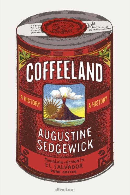 Coffeeland - Augustine Sedgewick