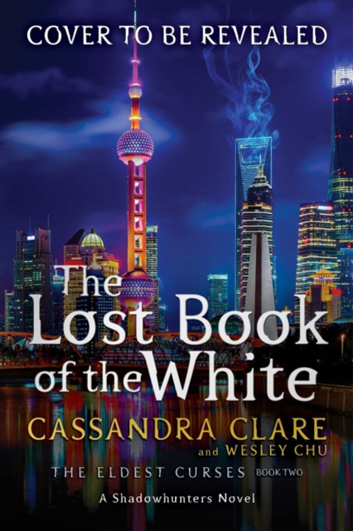 The Lost Book of the White - Cassandra Clare