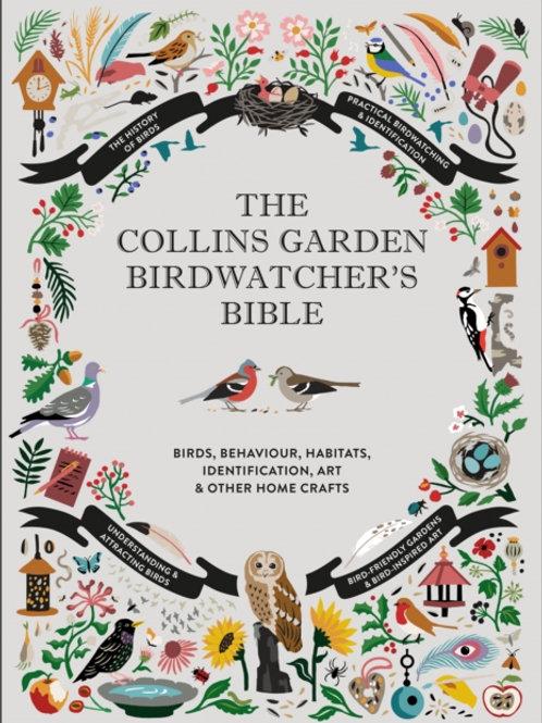 The Collins Garden Birdwatcher's Bible -  Paul Sterry