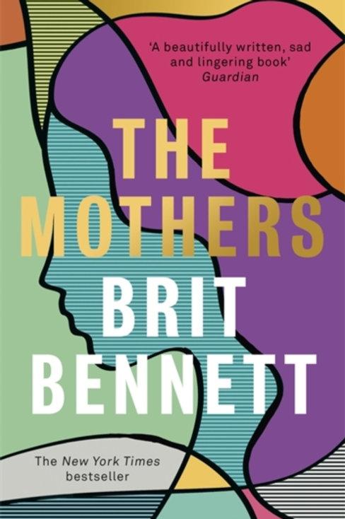 The Mothers - Brit Bennett