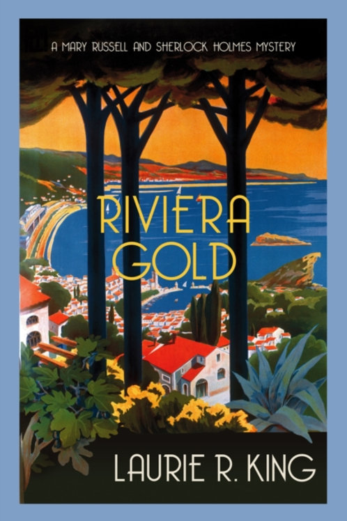 Riviera Gold - Laurie R. King