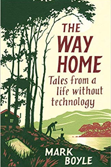 The Way Home - Mark Boyle