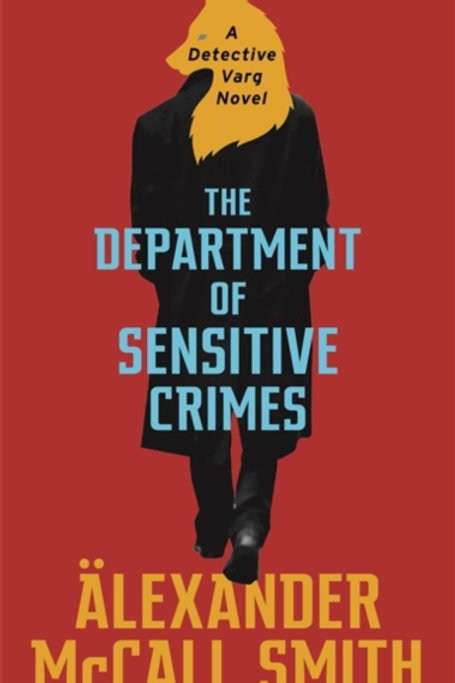 The Department of Sensitive Crimes - Alexander McCall Smith