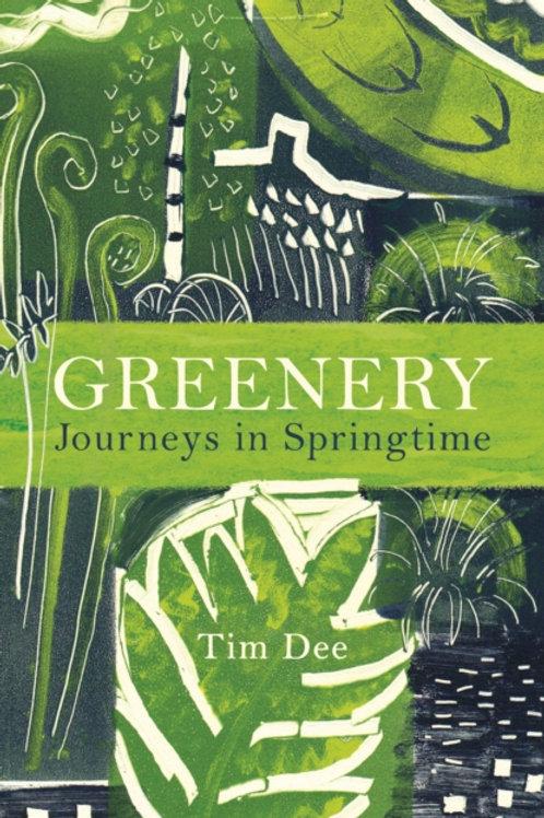 Greenery - Tim Dee