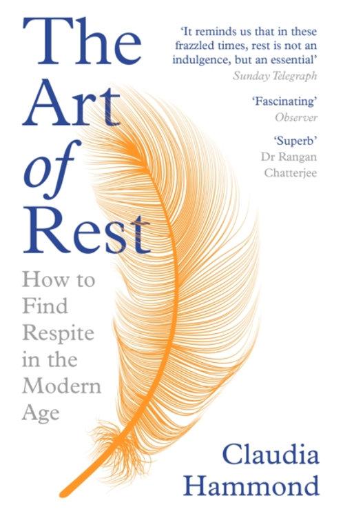 The Art of Rest - Claudia Hammond