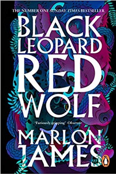 Black Leopard Red Wolf - Marlon James