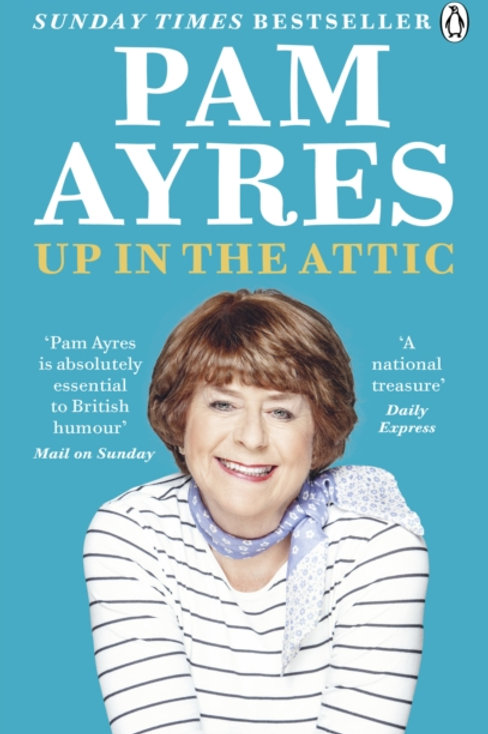 Up in the Attic - Pam Ayres