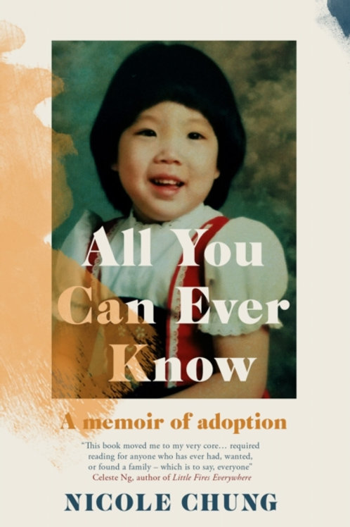 All You Can Ever Know - Nicole Chung