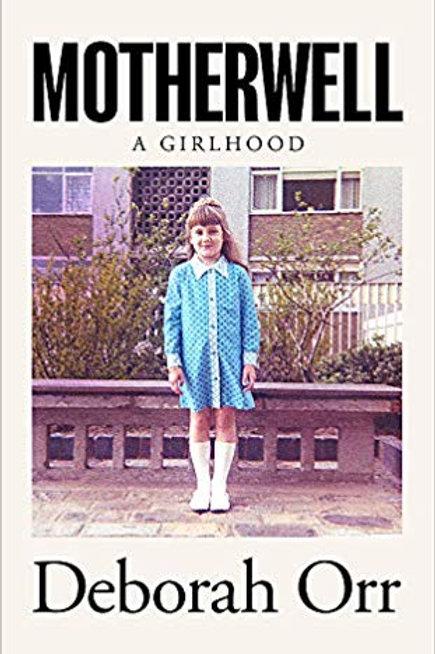 Motherwell - Deborah Orr